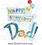 Stock Cartoon of a Happy Birthday Dad Greeting with Balloons by BNP Design Studio
