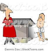 Stock Cartoon of a Husband Emerging from a Dog House by His Mad Wife by Dennis Cox